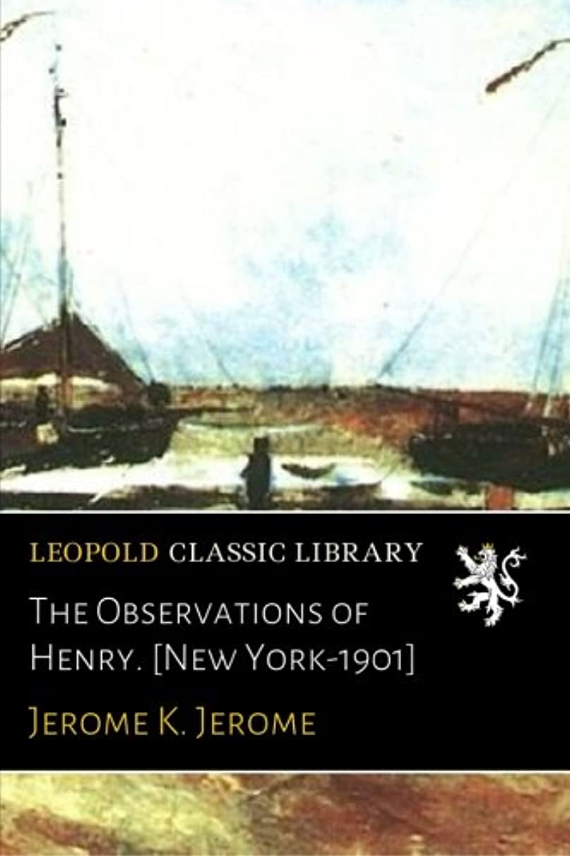 良心悪いクリケットThe Observations of Henry. [New York-1901]