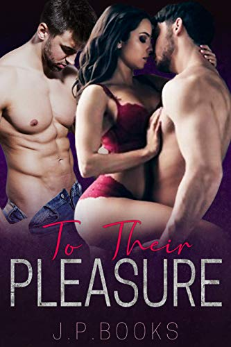 To Their Pleasure: Alpha Male Menage Romance Collection (English Edition)