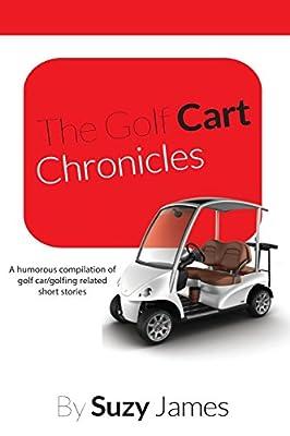 The Golf Cart Chronicles 1