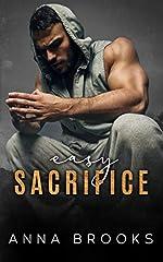 Easy Sacrifice (Bulletproof Butterfly Book 1)