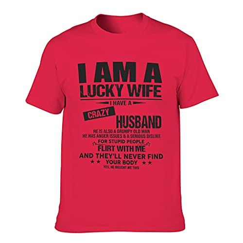 "Camiseta de manga corta con texto ""I AM A Lucky Wife I Hate A Crazy Husband – Retro para hombre Funny Sarcasm"