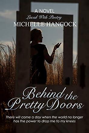 Behind The Pretty Doors