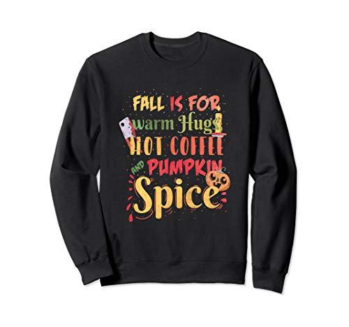 pumpkin pie spice coffee Autumn Sweatshirt