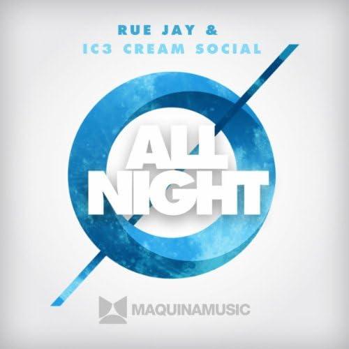 Rue Jay & Ic3 Cream Social