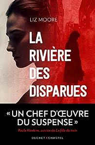 La rivière des disparues par Liz Moore