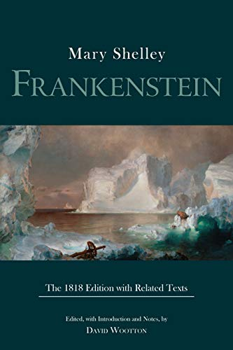 Frankenstein: The 1818 Edition with Related Texts