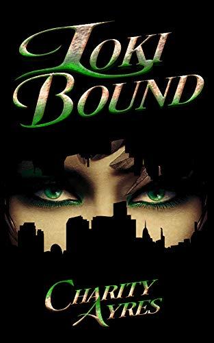 Loki Bound (Mortal Gods Series Book 1)