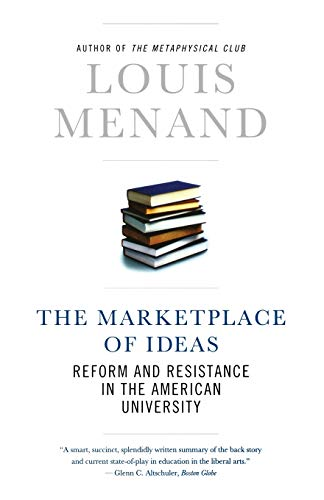 The Marketplace of Ideas: Reform And Resistance In The...