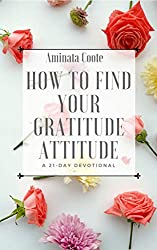 red roses book cover, how to find your gratitude attitude