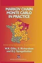 Markov Chain Monte Carlo in Practice (Chapman & Hall/CRC Interdisciplinary Statistics)