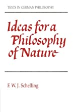 Ideas for a Philosophy of Nature: As Introduction to the Study of This Science 1797