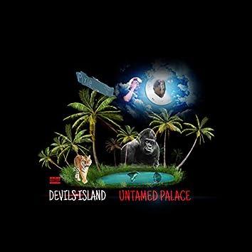 Devils Island Untamed Palace