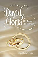 David & Gloria: The Making of a Marriage
