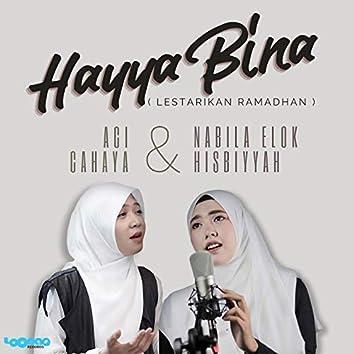 Hayya Bina (Lestarikan Ramadhan)