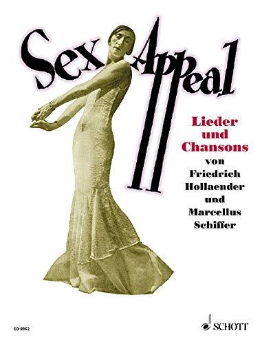 SexAppeal: 8 Lieder und Chansons. Gesang und Klavier.