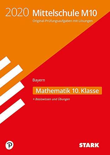 STARK Original-Prüfungen und Training Mittelschule M10 2020 - Mathematik - Bayern