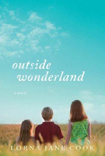 Outside Wonderland: A Novel (English Edition)