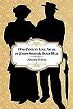 19th Century Love Affair of Joseph Smith & Emma Hale (English Edition)