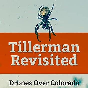 Tillerman Revisited