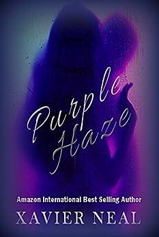 Purple Haze (Blue Dream Book 2) by [Xavier Neal, Kim Collins]