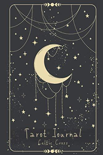 Tarot Journal - Celtic Cross: tarot cards reading journal to track your Celtic Cross draw, question, interpretation, messages, desk travel size | moon ... design, cream paper | Celtic Cross spread.