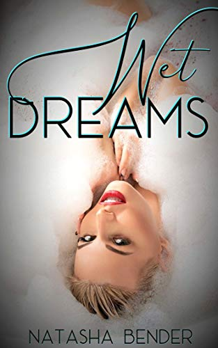 Wet Dreams: Erotic Fairy Tale Fantasy Short Story (English Edition)