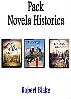 Novela histórica Pack: El legado perdido-El templario de las Highlands-Los hijos de Anubis. PDF EPUB Gratis descargar completo