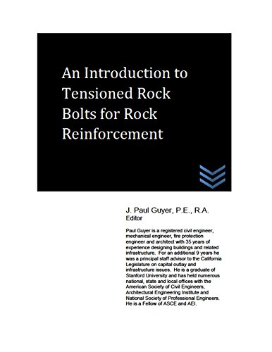 An Introduction to Tensioned Rock Bolts for Rock Reinforcement (Dams and Hydroelectric Power Plants) (English Edition)