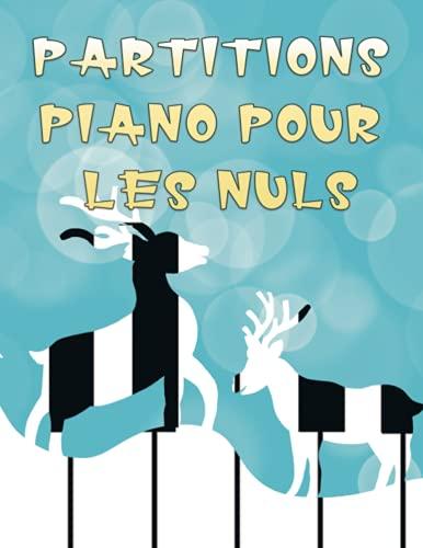 Partitions piano pour les nuls: Des chansons faciles pour piano, Partitions de Piano Pour Noël et Halloween