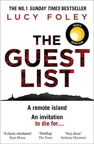 The Guest List: A Reese's Book Club Pick, the biggest crime thriller of 2020 from the number one best selling author of The Hunting Party (English Edition)