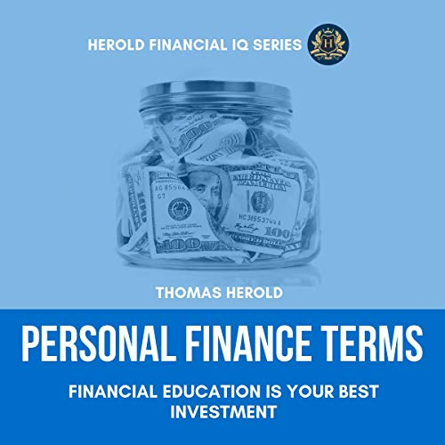 Personal Finance Terms - Financial Education Is Your Best Investment audiobook cover art
