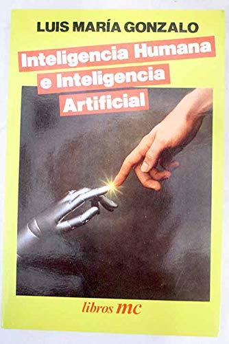 Inteligencia humana e inteligencia artificial (Libros MC)