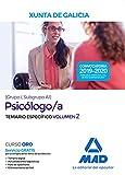 Psicólogo/a de la Xunta de Galicia (Grupo I, Subgrupo A1). Temario  específico volumen 2