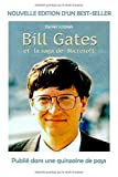 Bill Gates et la saga de...