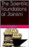 The Scientific Foundations of Jainism (English Edition)