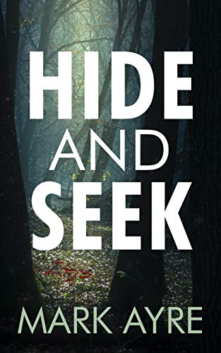 Hide and Seek by [Mark Ayre]