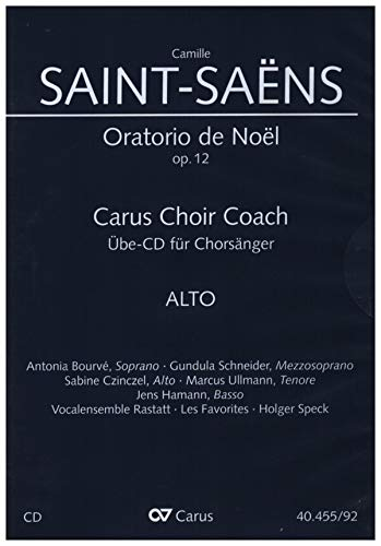 Saint-Saens, Camille: Oratorio de Noel - Chorstimme Alt : Playalong-CD