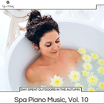 Day Spent Outdoors In The Autumn - Spa Piano Music, Vol. 10
