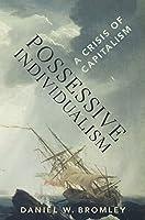 Possessive Individualism: A Crisis of Capitalism