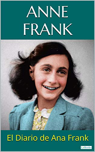 El Diario De Ana Frank Anne Frank Spanish Edition Ebook Frank Anne Kindle Store