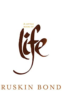 A Little Book of Life by [Ruskin Bond]
