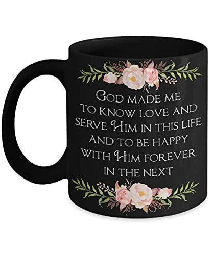 N\A Dios me Hizo Conocer el Amor y servirlo Taza del catecismo católico Primera comunión confirmación del Maestro