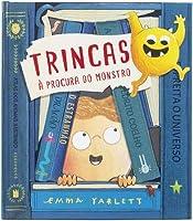 Trincas - À procura do monstro (Portuguese Edition)