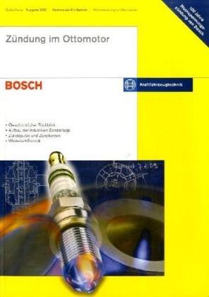 Zündung im Ottomotor: Bosch Kraftfahrzeugtechnik - Geschichtlicher Rückblick -...