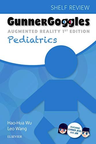 Gunner Goggles Pediatrics E-Book: Shelf Review (English Edition)