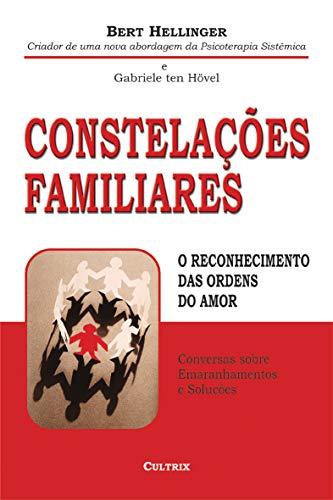 Constelações Familiares: O Reconhecimento Ordens Do
