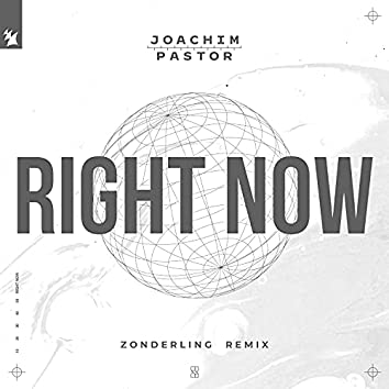 Right Now (Zonderling Remix)