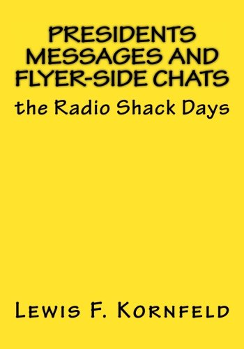 Presidents Messages and Flyer-Side Chats: the Radio Shack Days