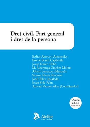 Dret civil. Part general i dret de la persona. 4a ed.