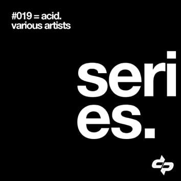 Series: 19 Equals Acid
